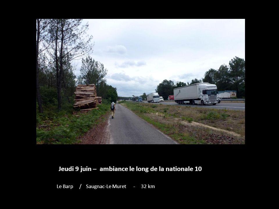Jeudi 9 juin – ambiance le long de la nationale 10