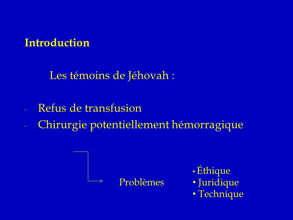 Les témoins de Jéhovah : Refus de transfusion