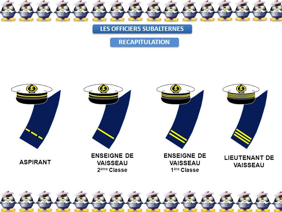 LES OFFICIERS SUBALTERNES LIEUTENANT DE VAISSEAU