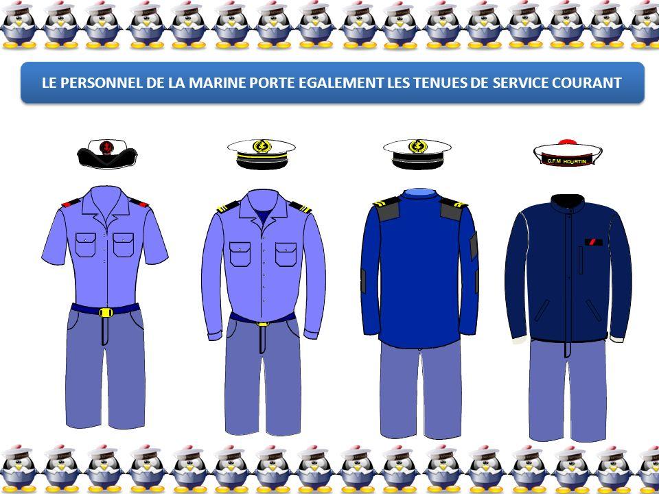 LE PERSONNEL DE LA MARINE PORTE EGALEMENT LES TENUES DE SERVICE COURANT