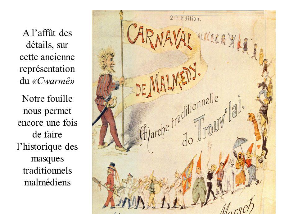 A l'affût des détails, sur cette ancienne représentation du «Cwarmê»