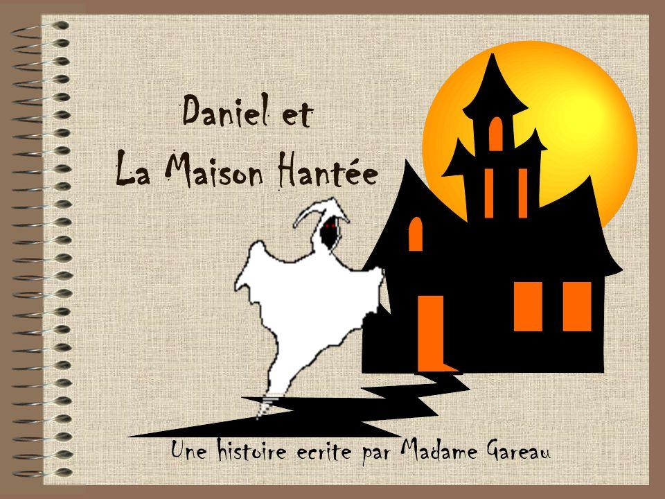 Daniel et La Maison Hantée