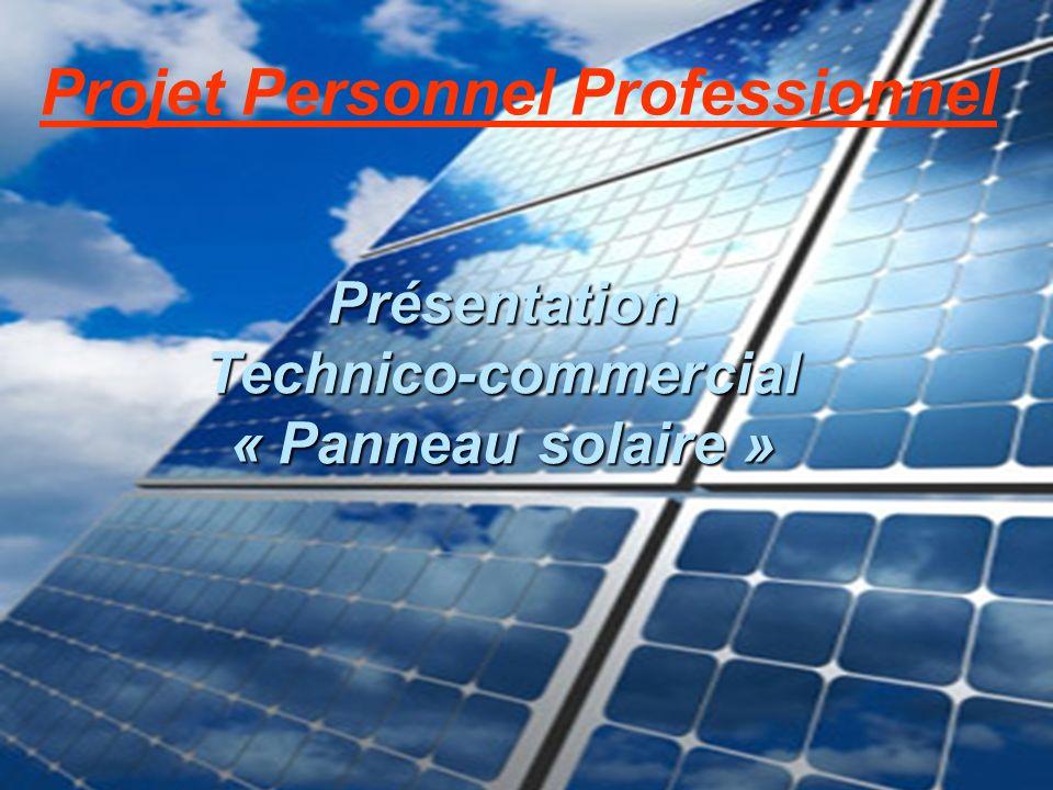 Présentation Technico-commercial « Panneau solaire »