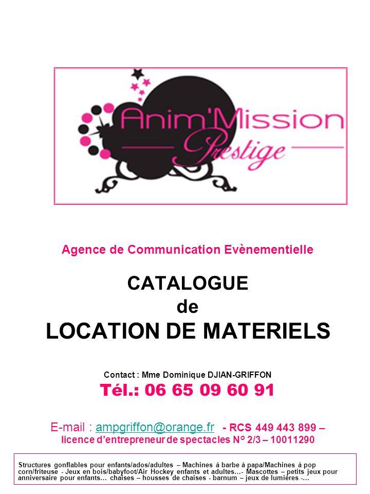 LOCATION DE MATERIELS CATALOGUE de Tél.: 06 65 09 60 91