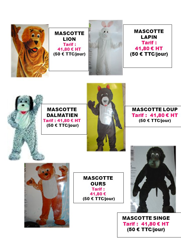 MASCOTTE LAPIN Tarif : 41,80 € HT (50 € TTC/jour) MASCOTTE LION