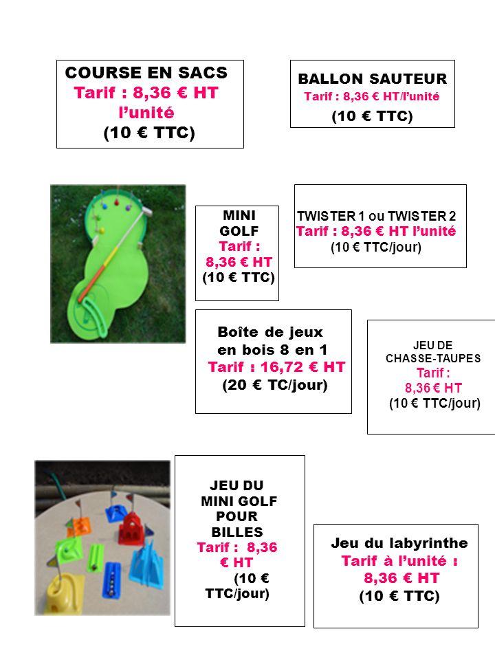 COURSE EN SACS Tarif : 8,36 € HT l'unité (10 € TTC) BALLON SAUTEUR