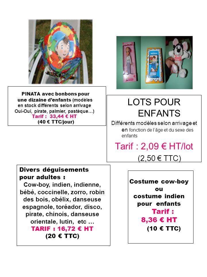 LOTS POUR ENFANTS Tarif : 2,09 € HT/lot (2,50 € TTC) Tarif : 8,36 € HT