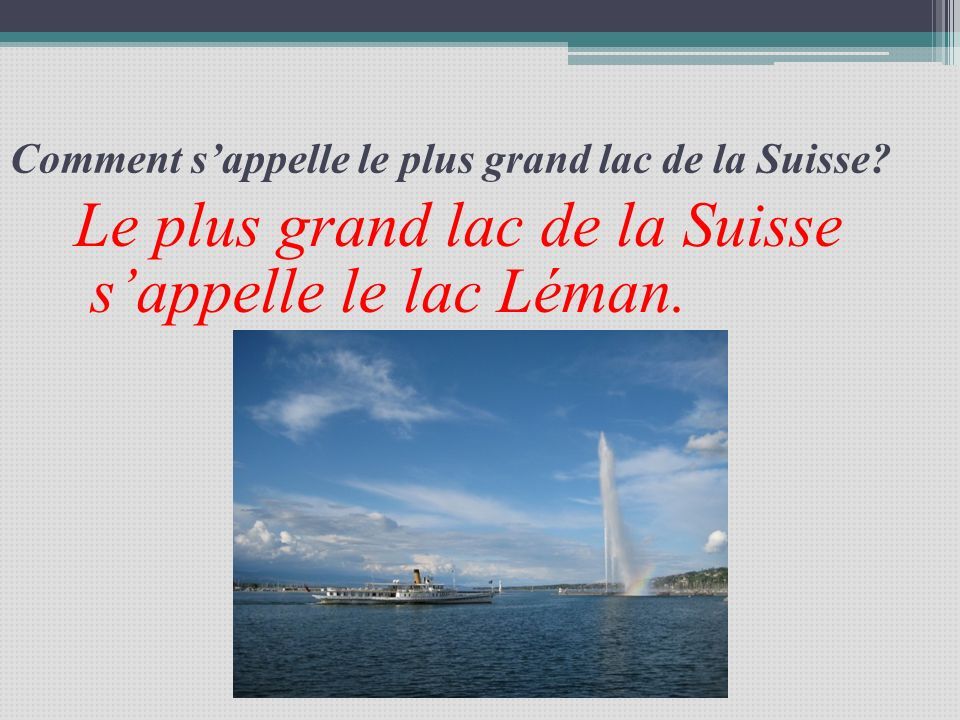 Comment s'appelle le plus grand lac de la Suisse