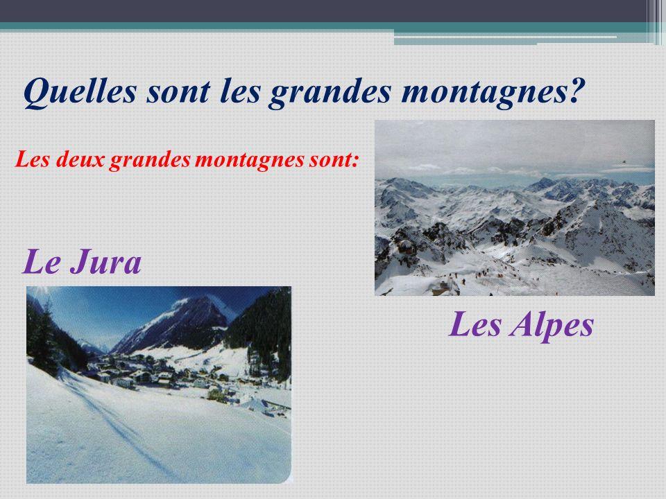 Quelles sont les grandes montagnes