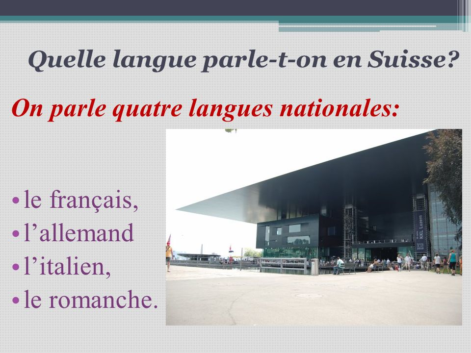 Quelle langue parle-t-on en Suisse