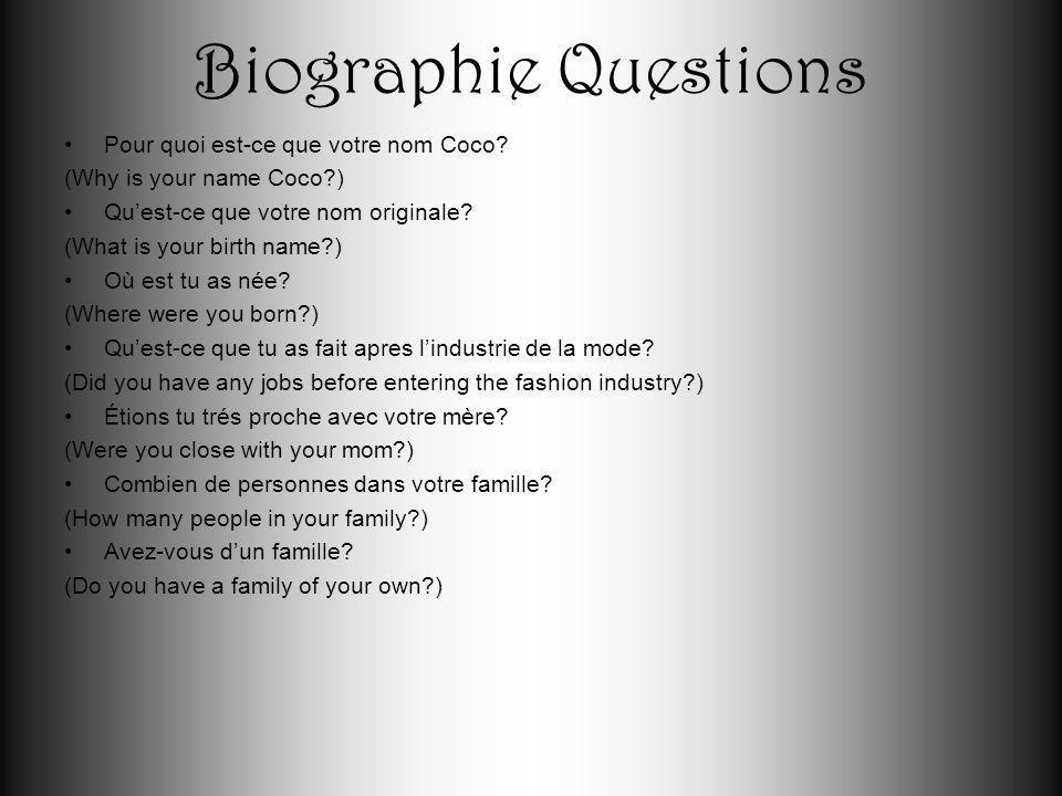 Biographie Questions Pour quoi est-ce que votre nom Coco