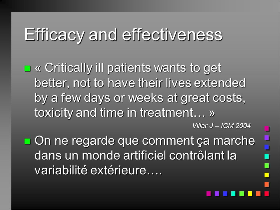 Efficacy and effectiveness