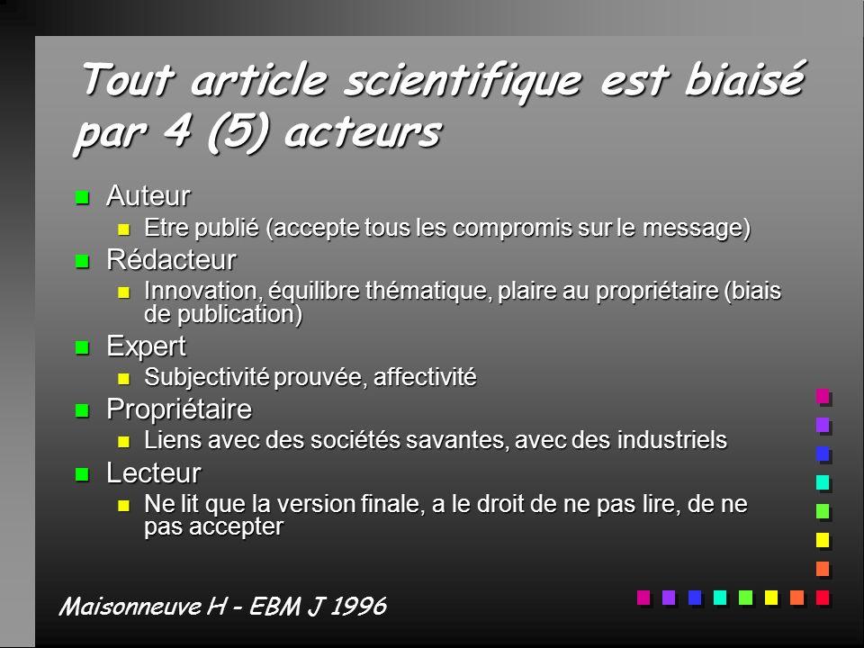 Tout article scientifique est biaisé par 4 (5) acteurs