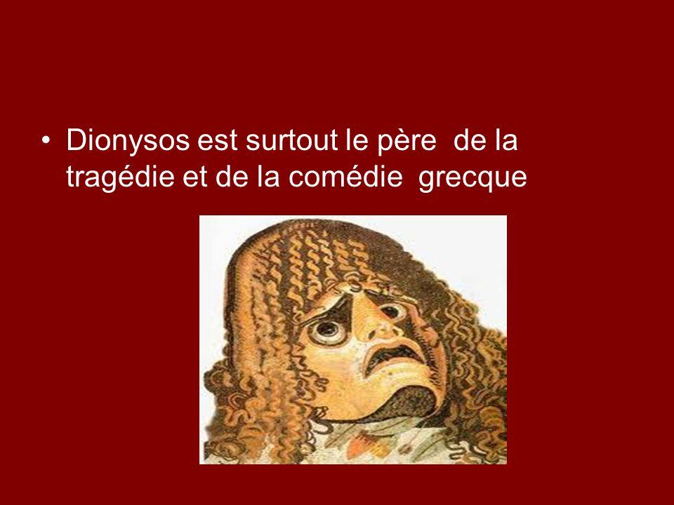 Dionysos est surtout le père de la tragédie et de la comédie grecque