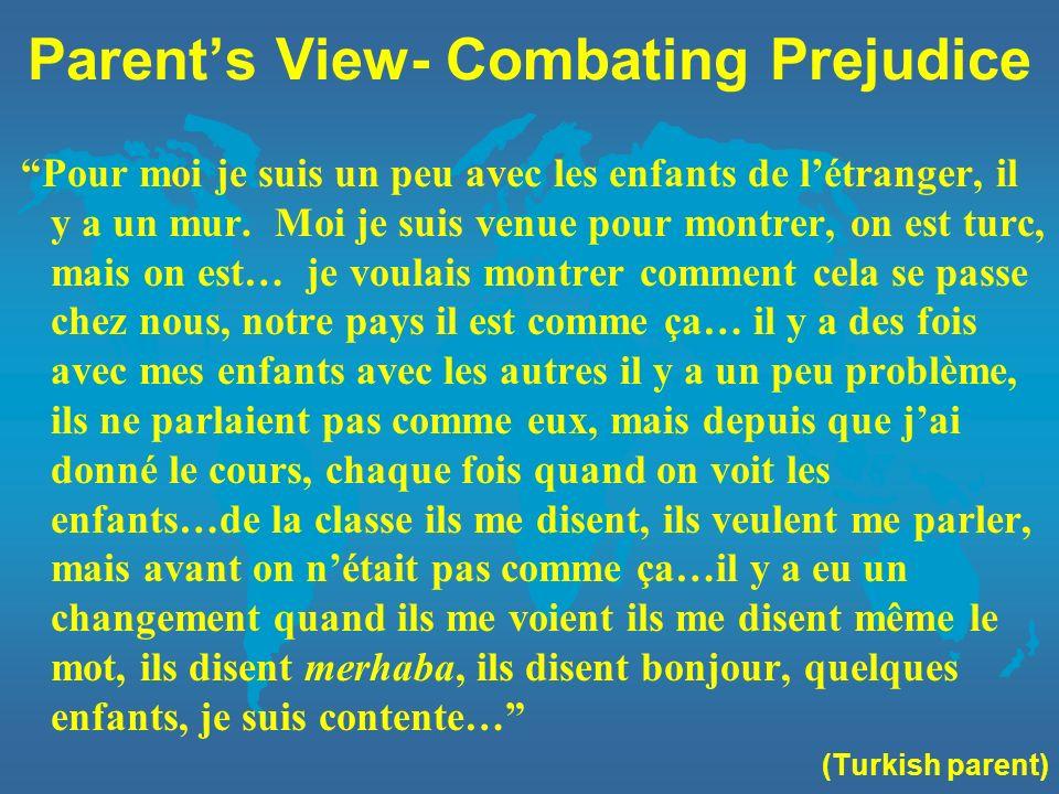 Parent's View- Combating Prejudice