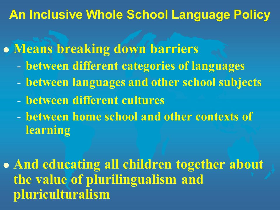 An Inclusive Whole School Language Policy