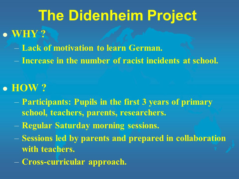 The Didenheim Project WHY HOW Lack of motivation to learn German.