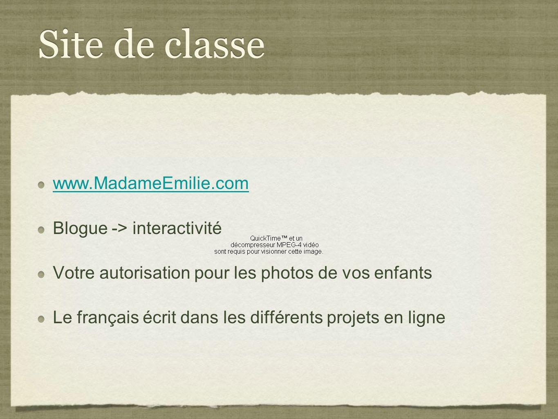 Site de classe www.MadameEmilie.com Blogue -> interactivité