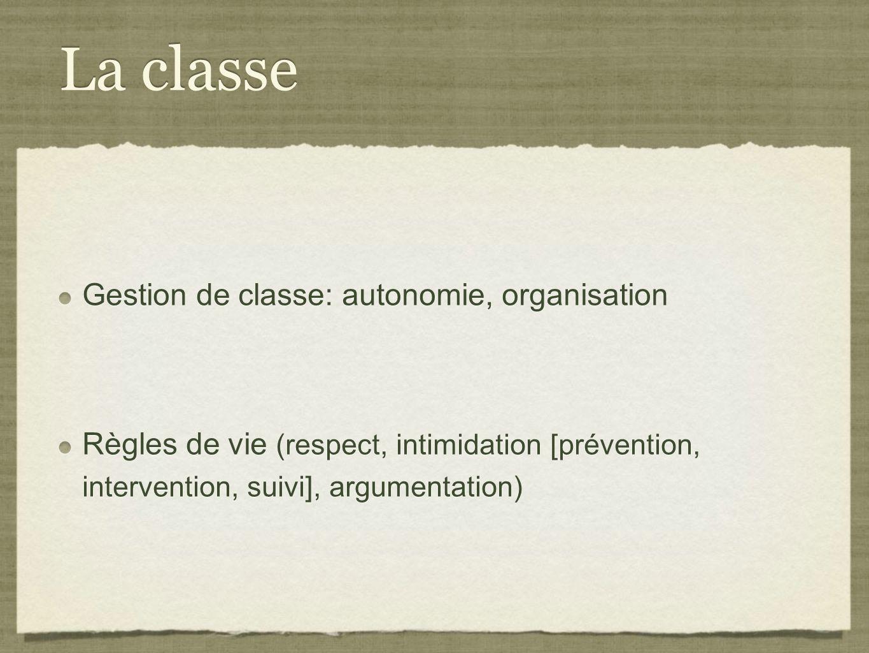 La classe Gestion de classe: autonomie, organisation