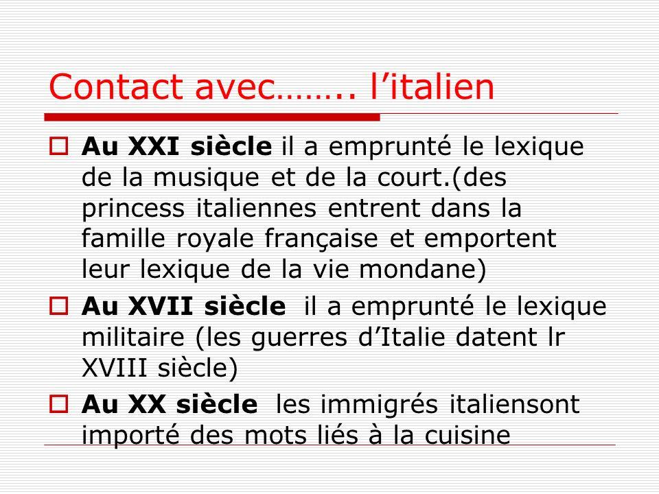 Contact avec…….. l'italien