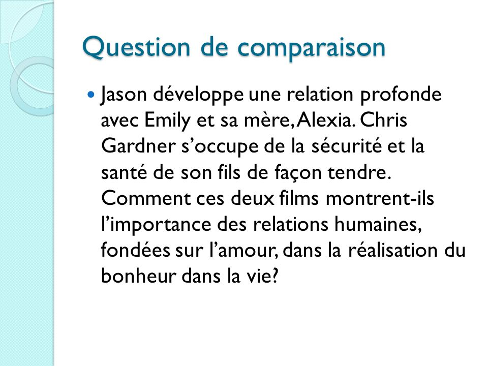 Question de comparaison