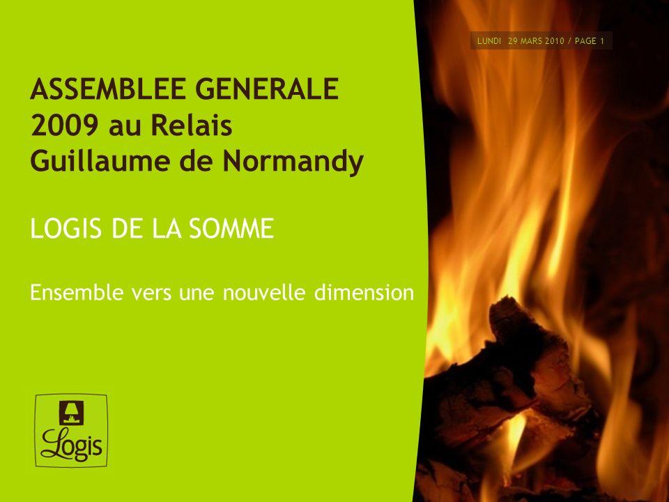 ASSEMBLEE GENERALE 2009 au Relais Guillaume de Normandy