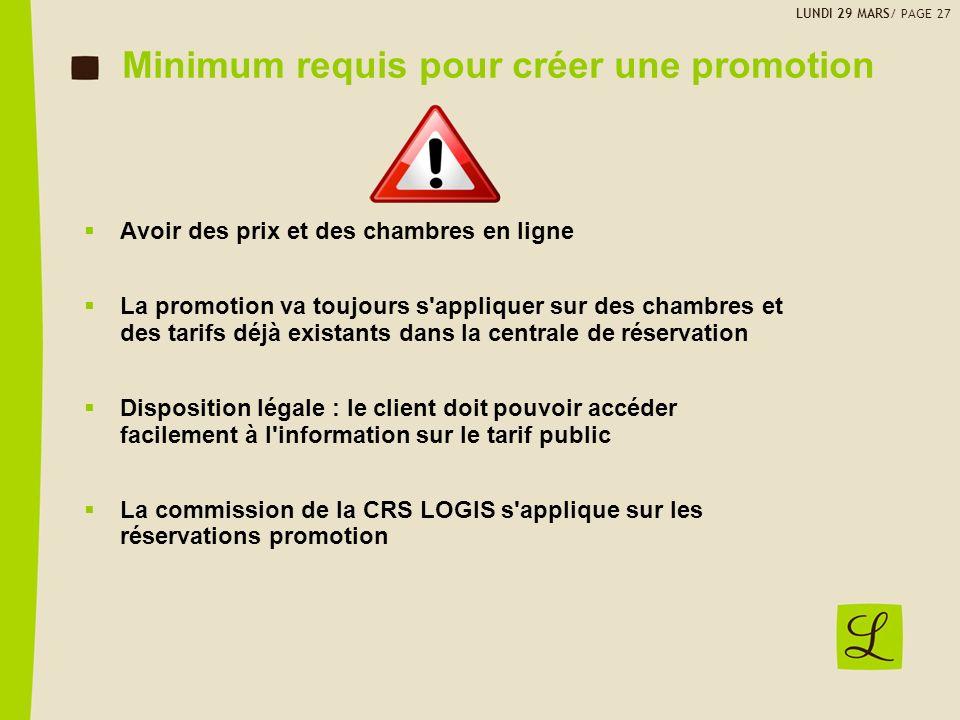 Minimum requis pour créer une promotion