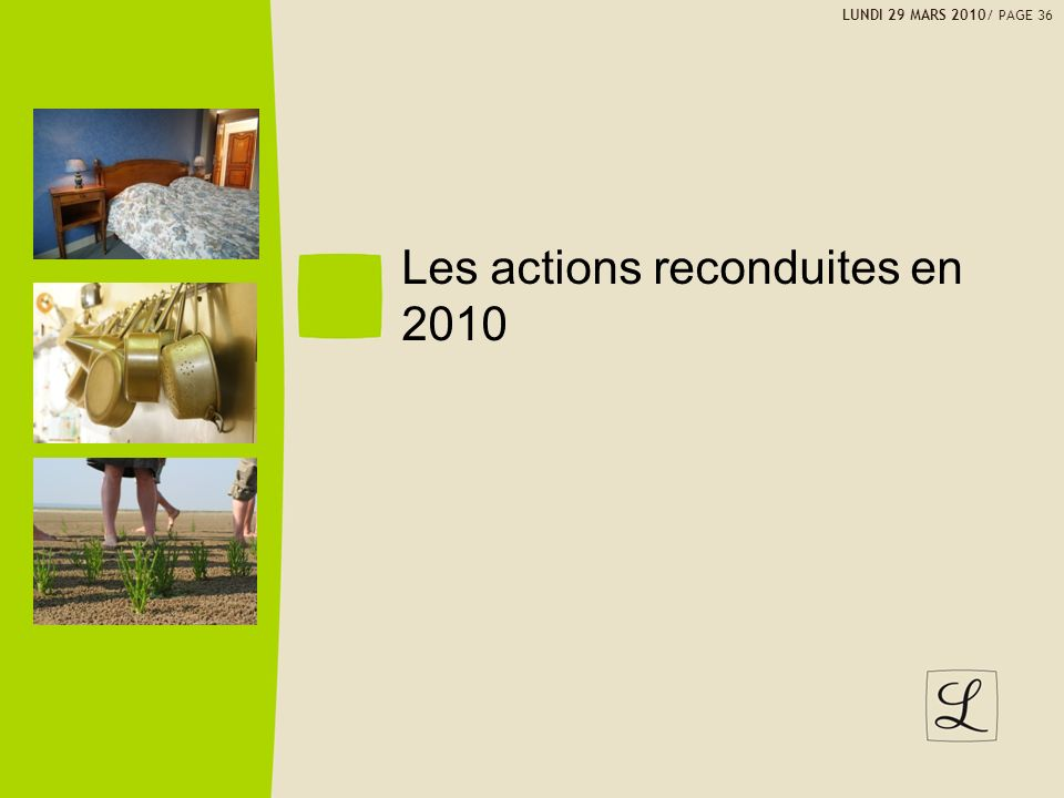 Les actions reconduites en 2010