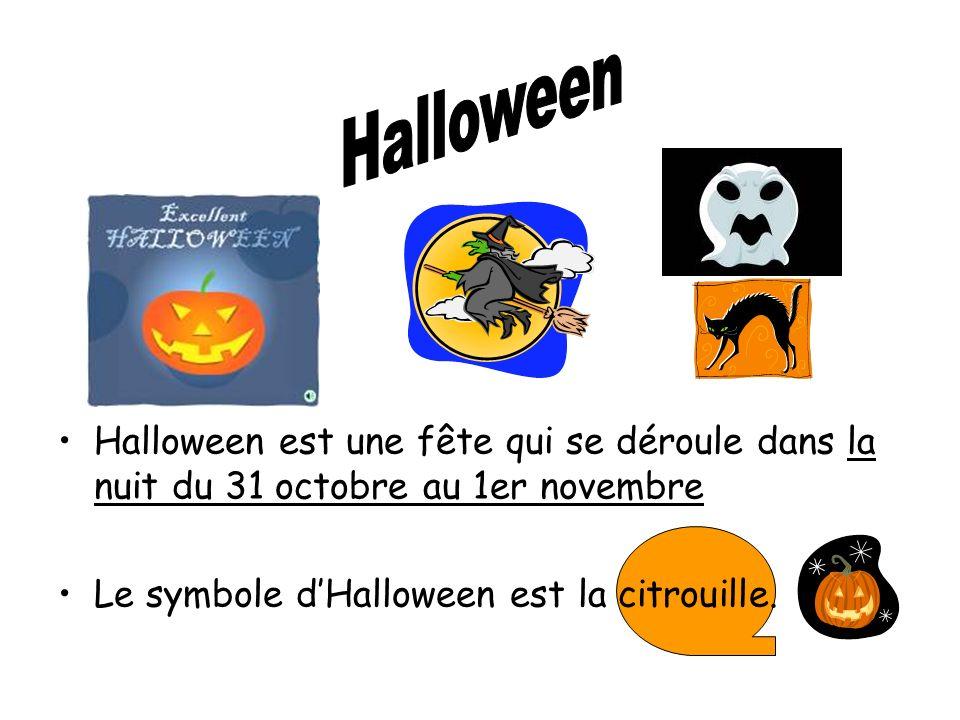 Halloween Halloween est une fête qui se déroule dans la nuit du 31 octobre au 1er novembre.