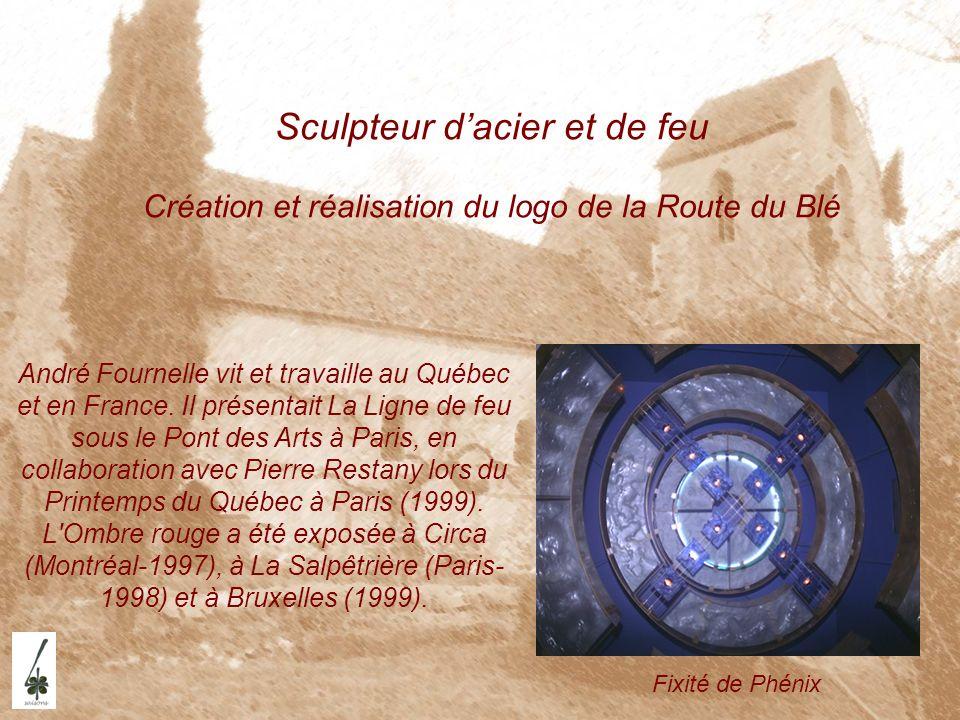Sculpteur d'acier et de feu Création et réalisation du logo de la Route du Blé