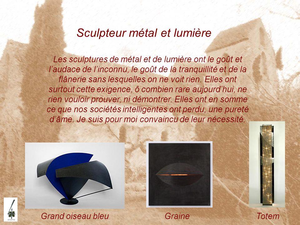 Sculpteur métal et lumière