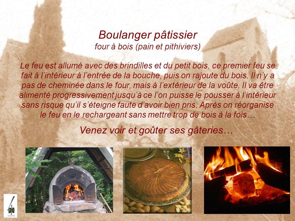 Boulanger pâtissier four à bois (pain et pithiviers)