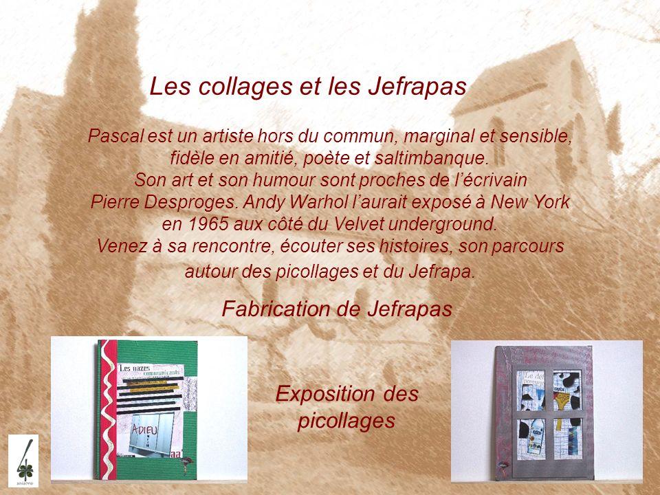 Les collages et les Jefrapas