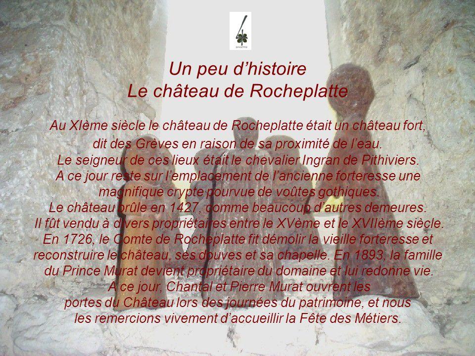 Un peu d'histoire Le château de Rocheplatte