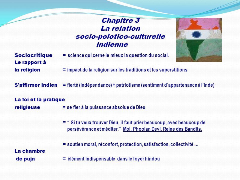 Chapitre 3 La relation socio-polotico-culturelle indienne