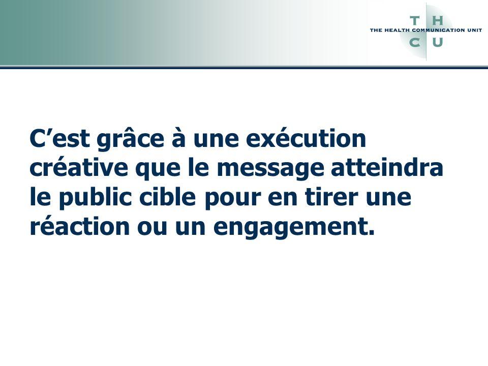C'est grâce à une exécution créative que le message atteindra le public cible pour en tirer une réaction ou un engagement.