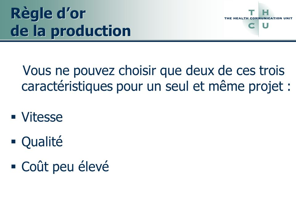 Règle d'or de la production