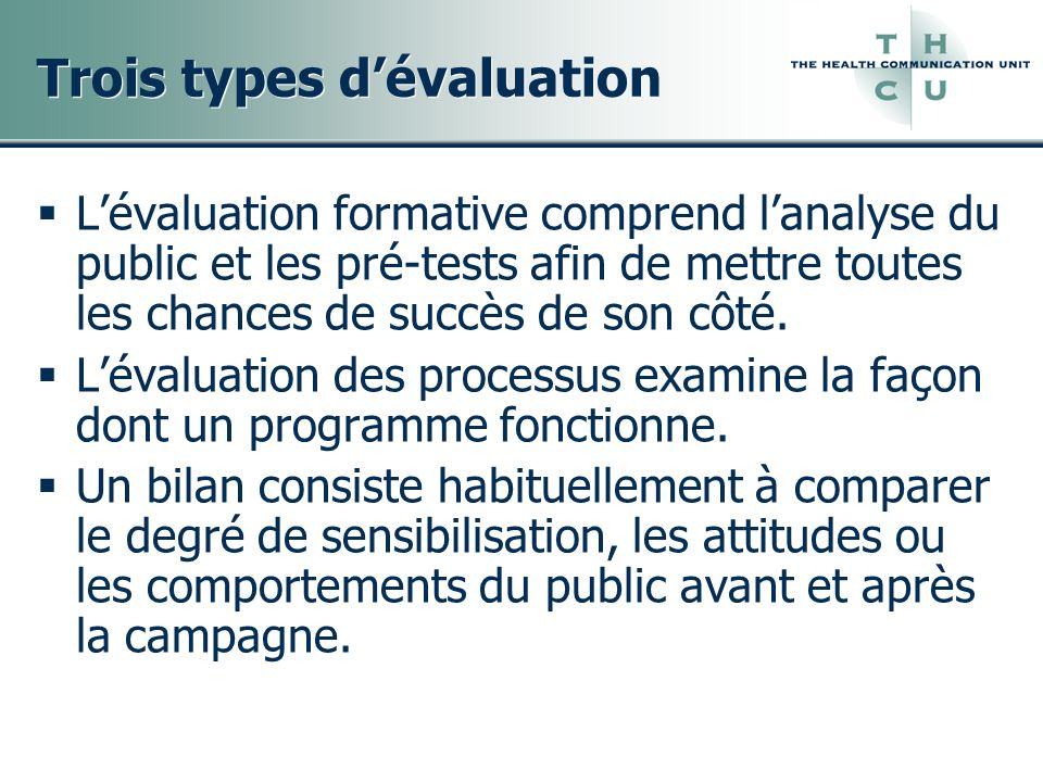 Trois types d'évaluation