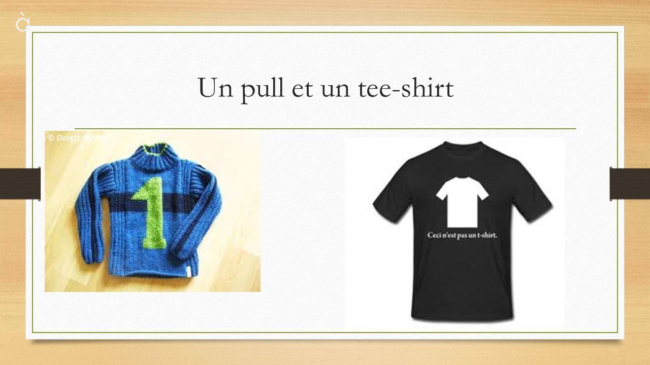Un pull et un tee-shirt