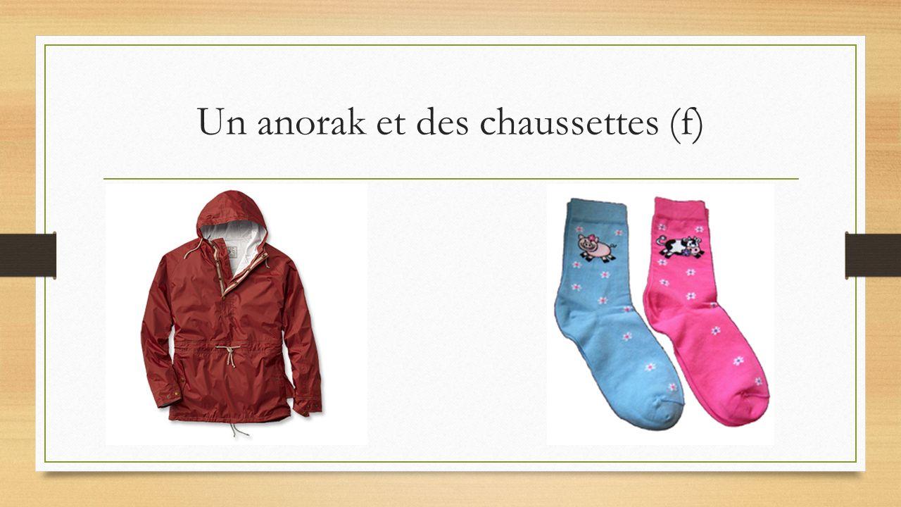 Un anorak et des chaussettes (f)