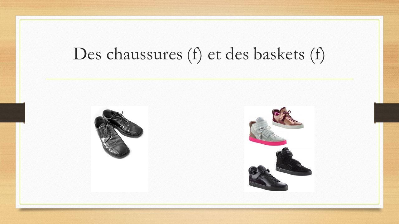 Des chaussures (f) et des baskets (f)