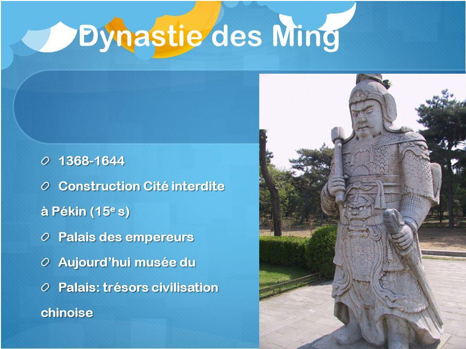 Dynastie des Ming 1368-1644 Construction Cité interdite