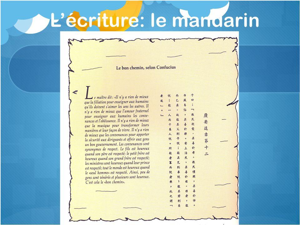 L'écriture: le mandarin