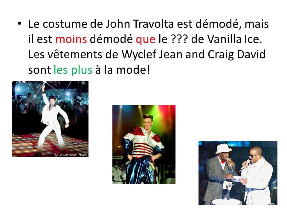 Le costume de John Travolta est démodé, mais il est moins démodé que le .