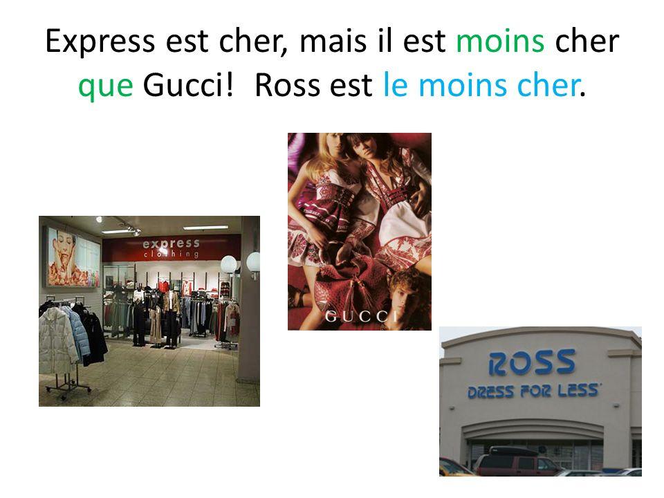 Express est cher, mais il est moins cher que Gucci