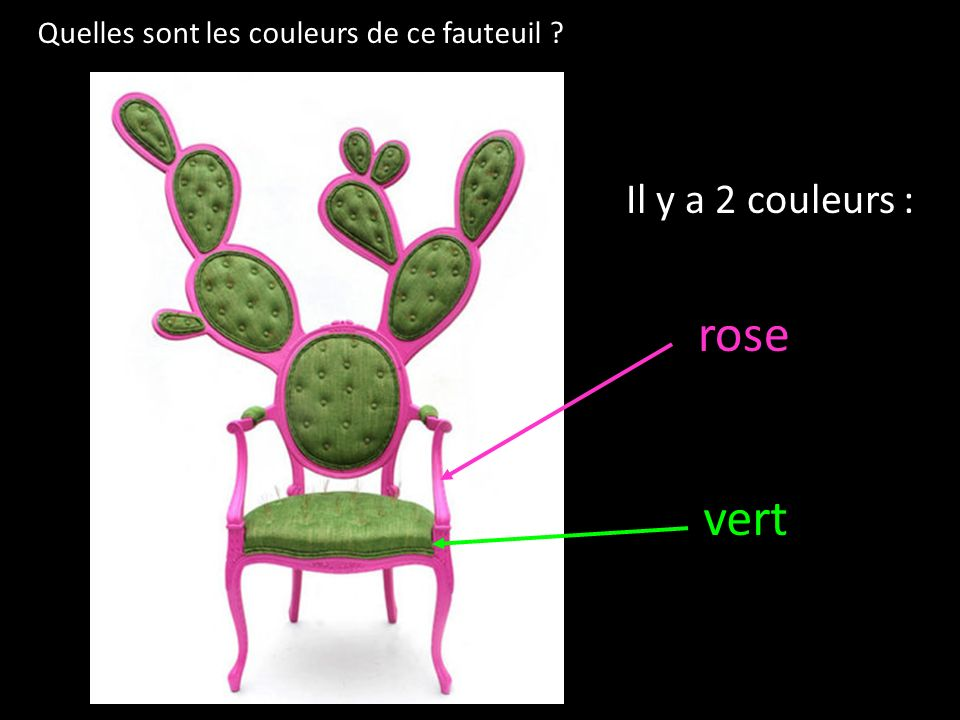 rose vert Il y a 2 couleurs :