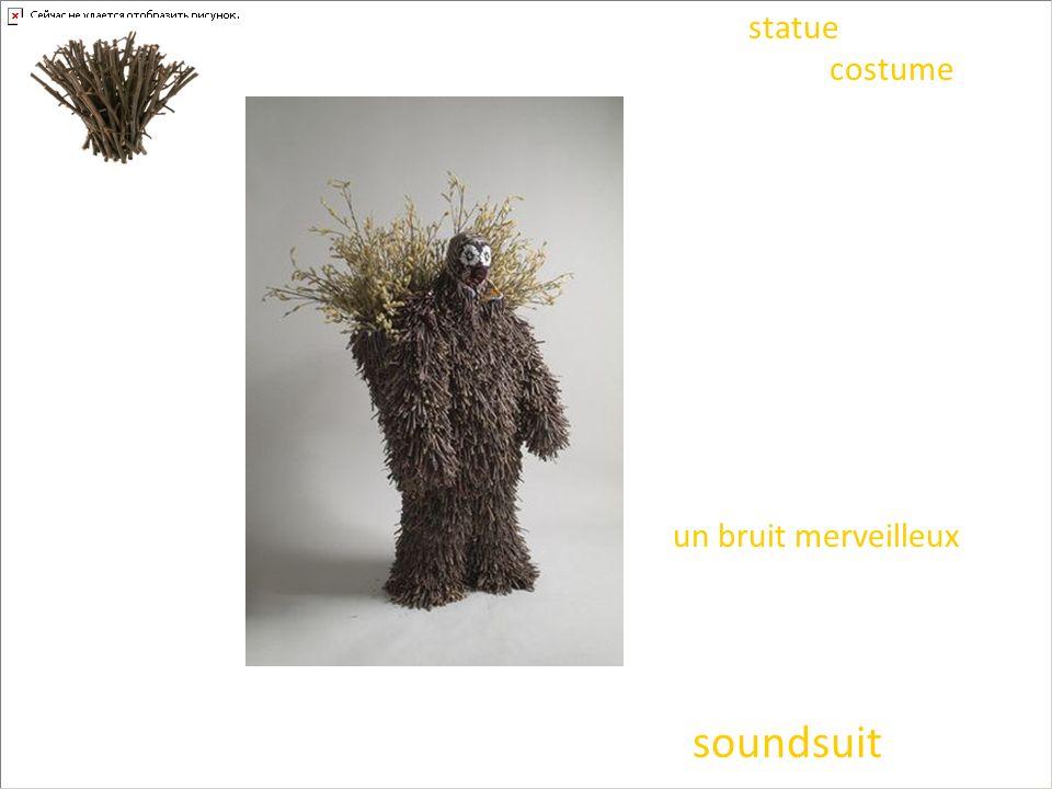 Voici donc la statue qui bouge et qui fait du bruit !