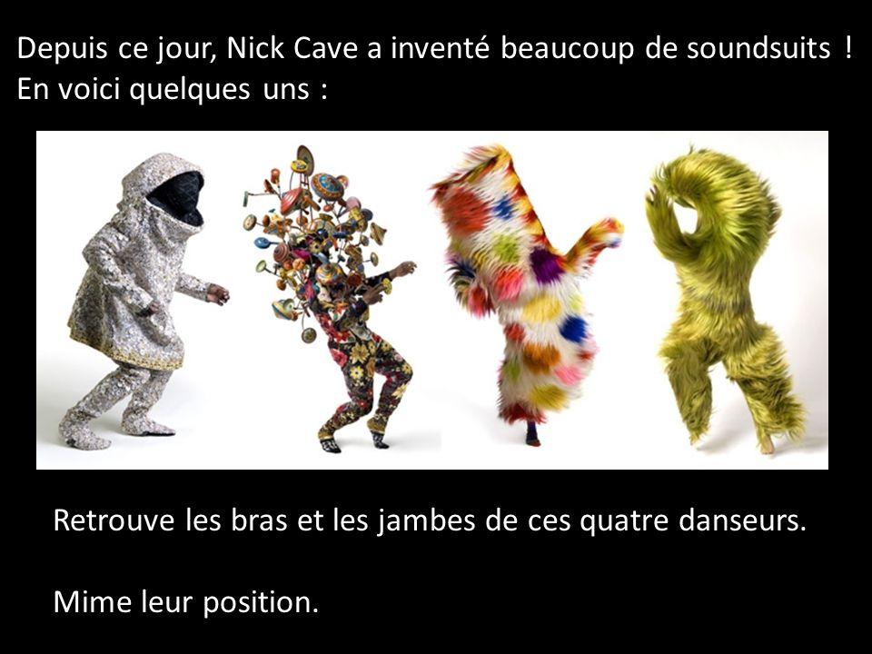 Depuis ce jour, Nick Cave a inventé beaucoup de soundsuits !