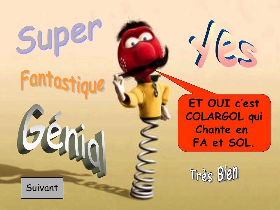 Yes Fantastique Très Bien