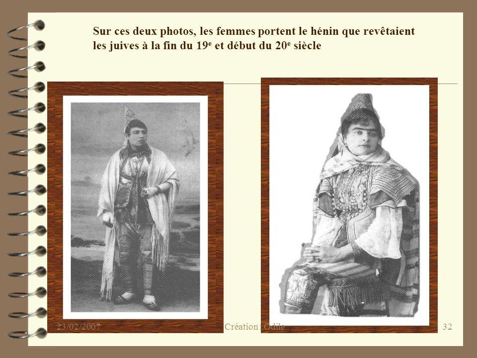 Sur ces deux photos, les femmes portent le hénin que revêtaient les juives à la fin du 19e et début du 20e siècle
